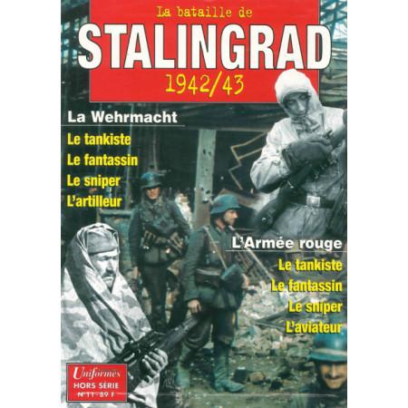 La bataille de Stalingrad Gazette des Uniformes HS N° 11