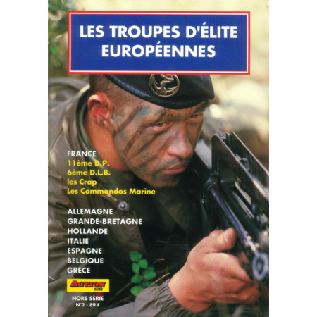 Les troupes d'élite Européennes Action Guns HS N° 2