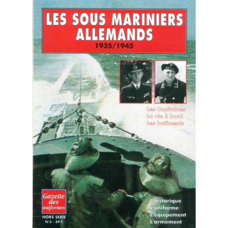Les sous mariniers Allemands Gazette des Uniformes HS N° 5