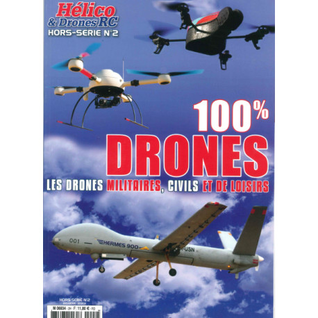 100 % Drones Hélico et Drones RC HS N° 2