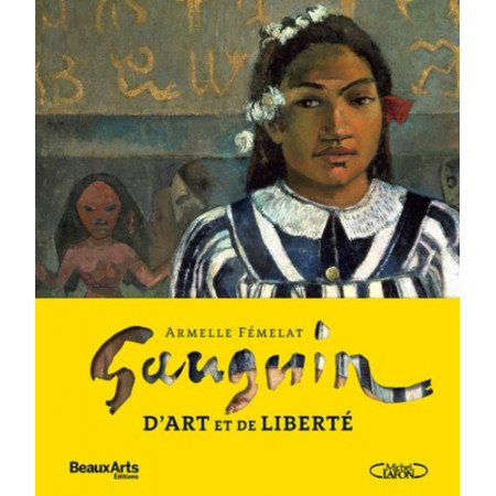 Gauguin - D'art et de liberté