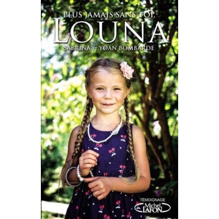 Plus jamais sans toi, Louna