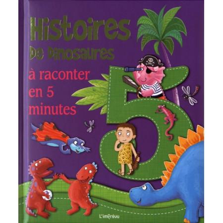 Histoires de dinosaures à raconter en 5 minutes
