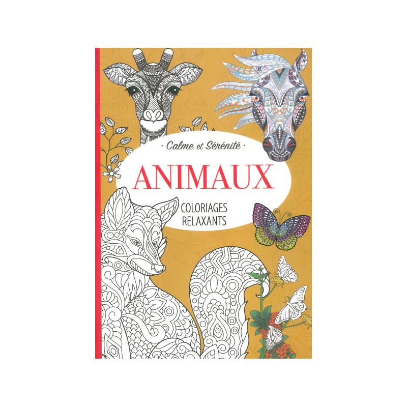 Livres Coloriages Relaxants Animaux Loisirs Creatifs Colortherapie Maxilivres