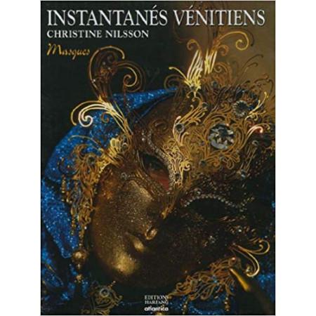Instantanés vénitiens : Masques & reflets