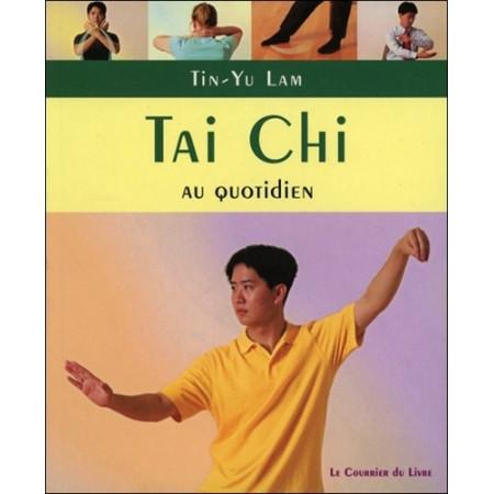 Tai Chi - Exercices au quotiden à pratiquer chez soi, au travail ou en voyage