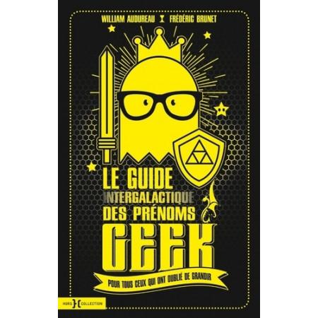 Le guide intergalactique des prénoms geek