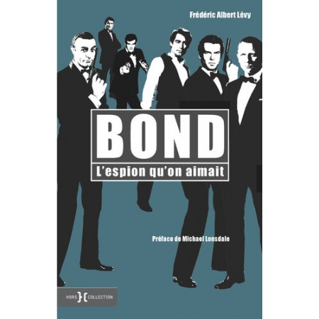 Bond - L'espion qu'on aimait