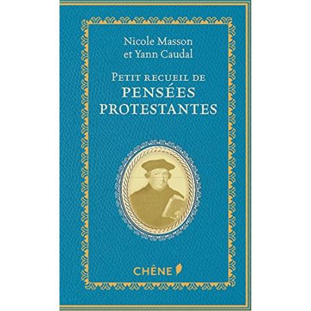 Petit recueil de pensées protestantes