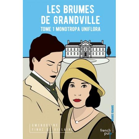 Les Brumes de Grandville Tome 1