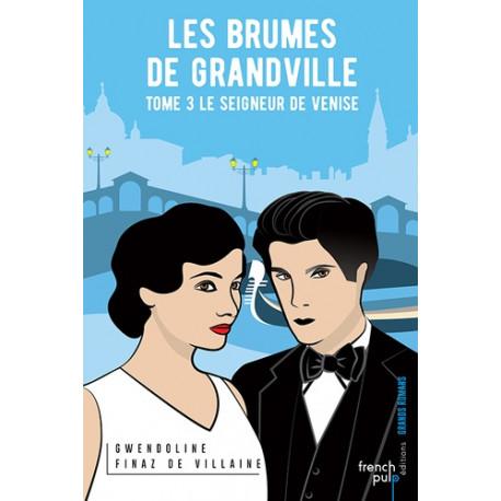 Les Brumes de Grandville Tome 3
