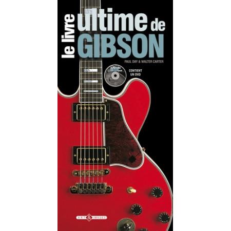 Le livre ultime de Gibson avec 1 DVD