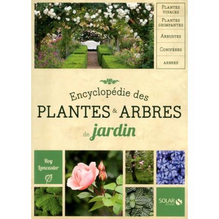 Encyclopédie des plantes & arbres de jardin