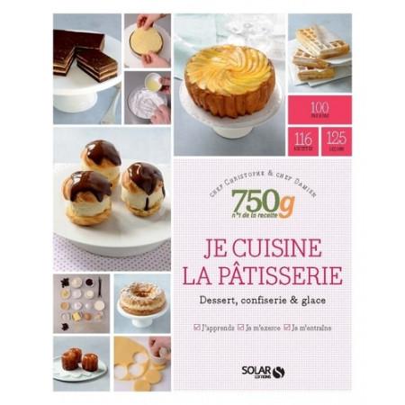 La pâtisserie - Dessert, confiserie & glace