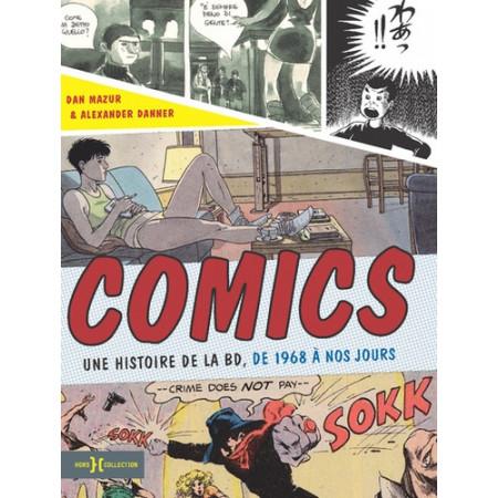 Comics - Une histoire de la BD, de 1968 à nos jours
