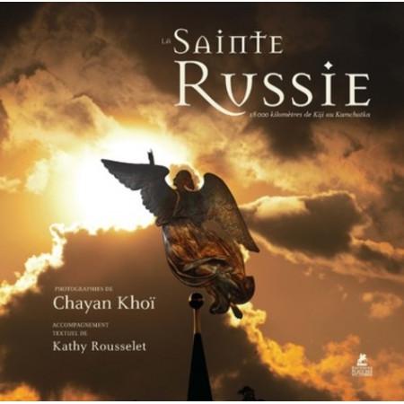 La sainte Russie - 18 000 kilomètres de Kiji au Kamchatka l