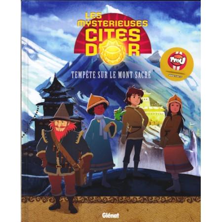 Les Mystérieuses Cités d'Or - Album illustré Tempête sur le mont sacré