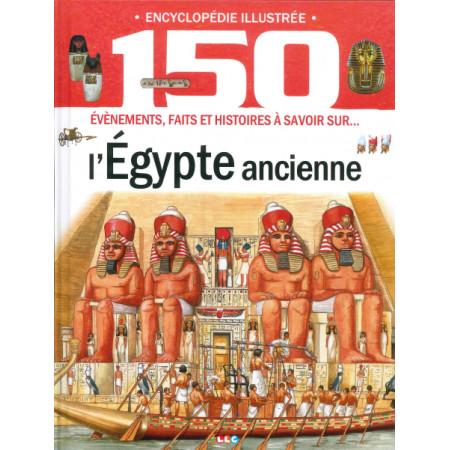 Encyclopédie illustrée L'Egypte ancienne