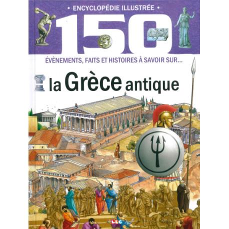 Encyclopédie illustrée La Grèce Antique