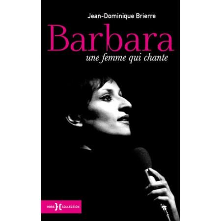 Barbara - Une femme qui chante
