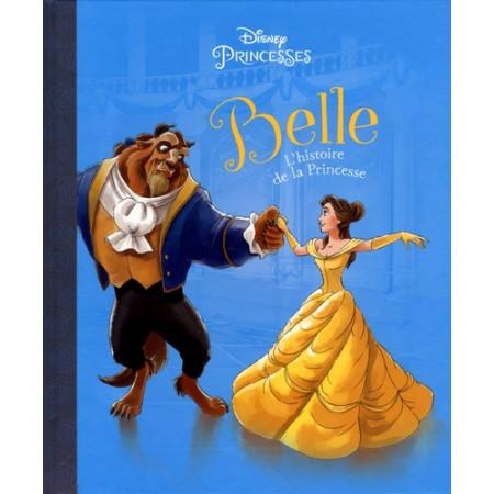 Belle - L'histoire de la Princesse
