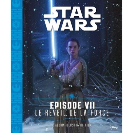 Star Wars Episode VII Le réveil de la force