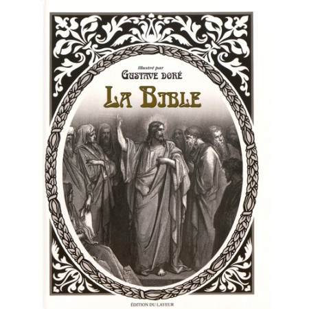 La Bible - Illustré par Gustave Doré