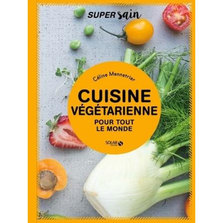 Cuisine végétarienne pour tout le monde