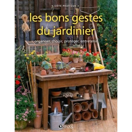 Les bons gestes du jardinier