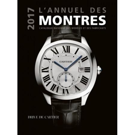 L'annuel des montres - Catalogue raisonné des modèles et des fabricants