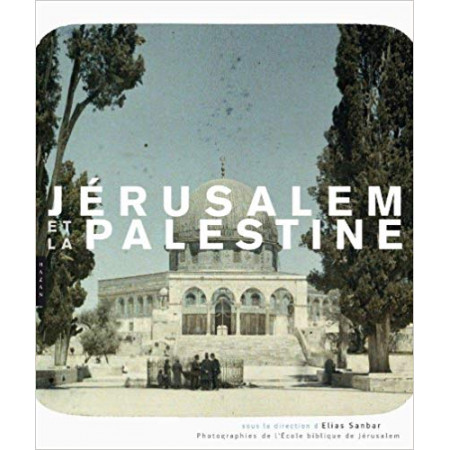 Jérusalem et la Palestine