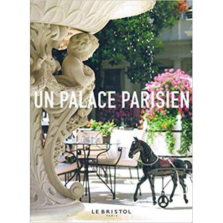 Un palace parisien Le Bristol
