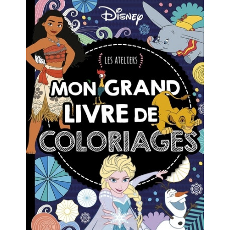 Mon grand livre de coloriages - Les ateliers