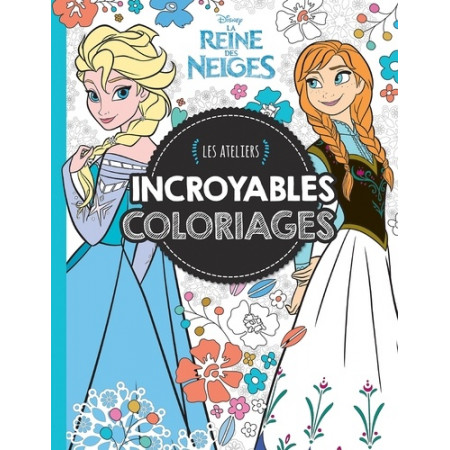 Incroyables coloriages La Reine des Neiges