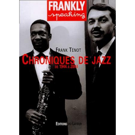Frankly Speaking - Chroniques de jazz, de 1944 à 2004