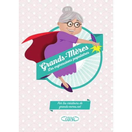 Grands-mères - Les expressions populaires