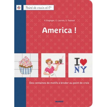 America ! - Des centaines de motifs à broder au point de croix