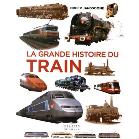 La grande histoire du train - De 1900 à nos jours
