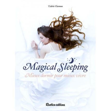 Magical sleeping - Mieux dormir pour mieux vivre