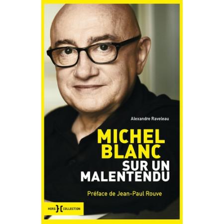 Michel Blanc - Sur un malentendu