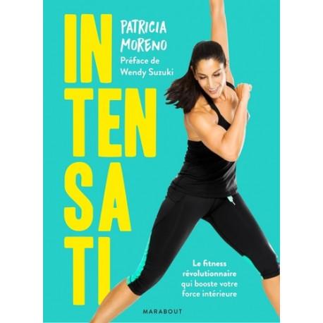 Intensati - Le fitness révolutionnaire qui booste votre force intérieure