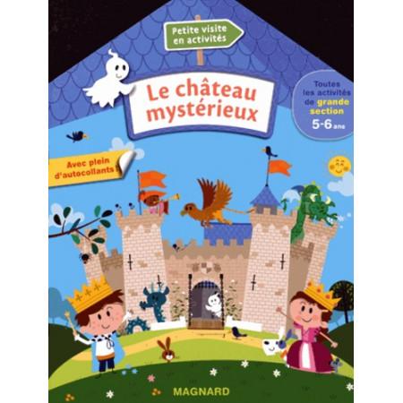 Le château mystérieux - Toutes les activités de grande section 5-6 ans