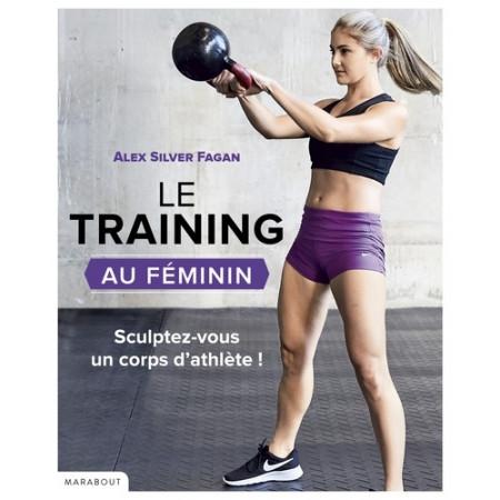 Le training au féminin - S'entraîner pour se muscler : résultats garantis