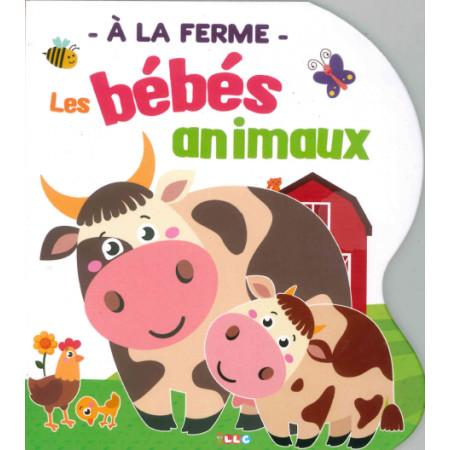 Les bébés animaux A la ferme