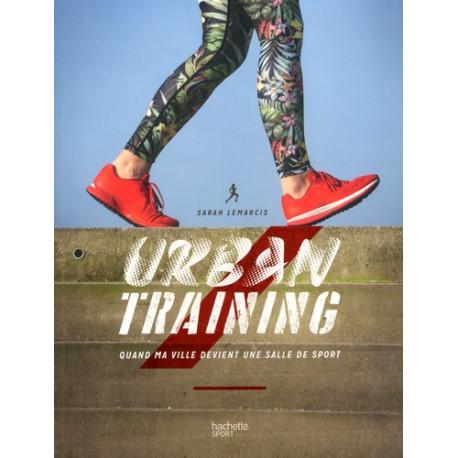 Urban training - Quand ma ville devient une salle de sport