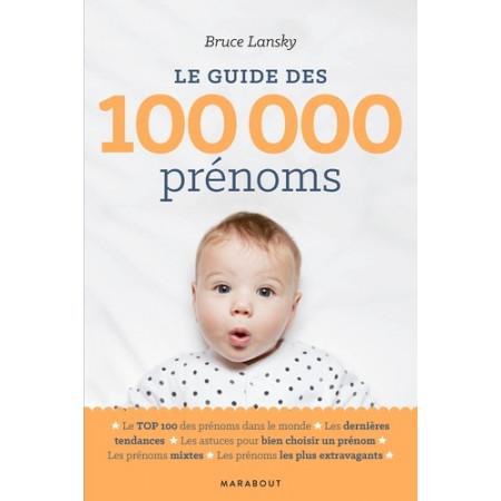 Le guide des 100 000 prénoms