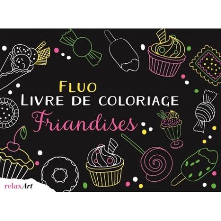 Fluo livre de coloriage friandises ( Edition anglaise)
