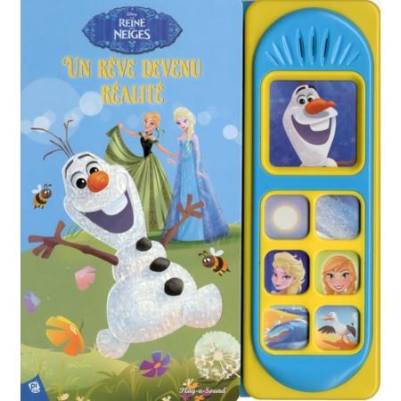 La reine des neiges - Olaf, un rêve devenu réalité