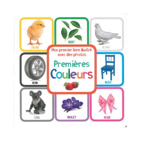 Mon premier livre illustré Premières couleurs