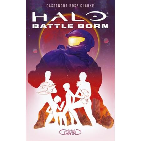 Halo Battle Born Tome 1
